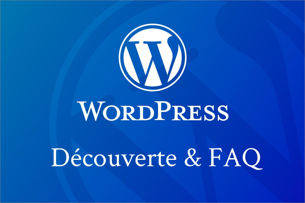 Atelier : Découverte de WordPress & FAQ